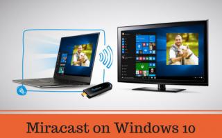 Miracast в Windows 10: как настроить и использовать в Windows 10
