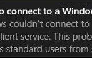 Не удалось подключиться к службе Windows в Windows 10